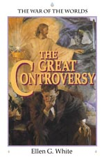 The Great Controversy - The greatest war ever waged.